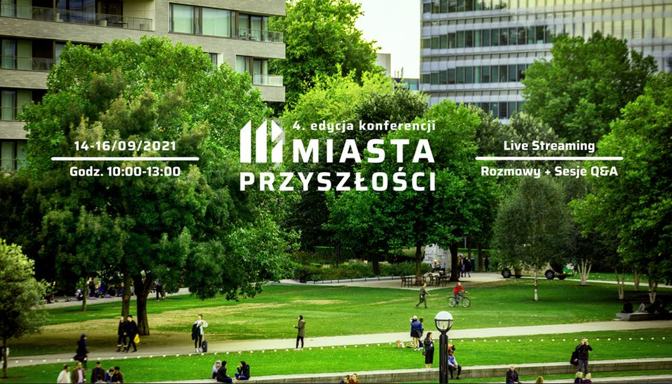 """Konferencja """"Miasta Przyszłości"""" 2021"""