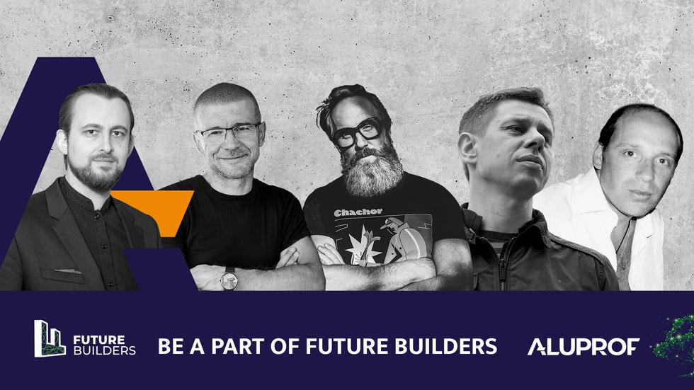 Future Builders: rozmowy o budownictwie przyszłości