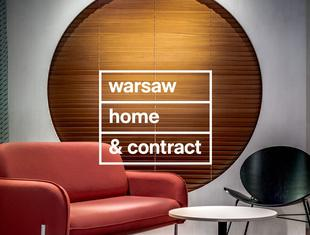 Warsaw Home & Contract 2021: piąta edycja największych w Europie Środkowo-Wschodniej międzynarodowych targów wnętrz