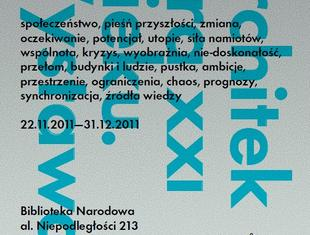 Wystawa: Coś, które nadchodzi. Architektura XXI wieku