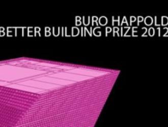 Better Building Prize 2012 – konkurs dla młodych projektantów zainteresowanych optymalizacją energetyczną budynków