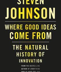 Pomysł na dobre pomysły, czyli historia innowacji