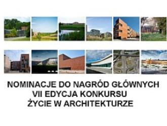 Konkurs ŻYCIE W ARCHITEKTURZE - prezentacja 12 nominacji