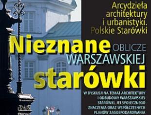 Nieznane oblicze warszawskiej Starówki. Dyskusja w warszawskim Domu Spotkań z Historią