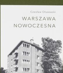 Blask modernizmu. Publikację Fundacji Raster poleca Krzysztof Mycielski